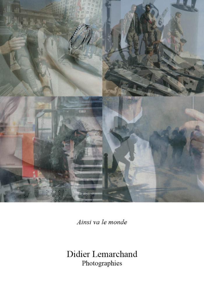 Didier Lemarchand, Ainsi va le monde